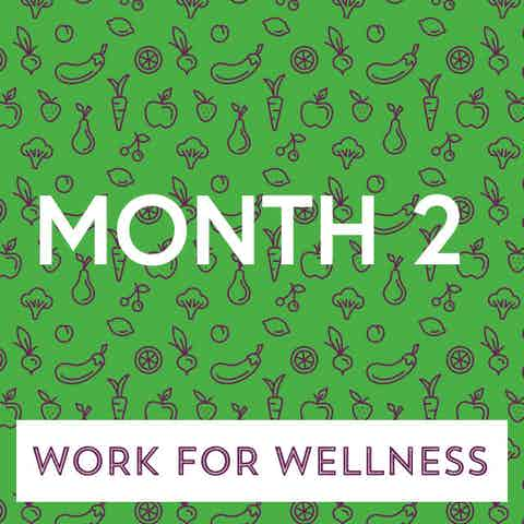 Work for Wellness icon Month 2
